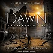 Dawn: Final Awakening, Book 1 | J. Thorn, Zach Bohannon