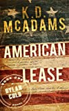 American Lease (A Dylan Cold Novel Book 1) by  K. D. McAdams in stock, buy online here