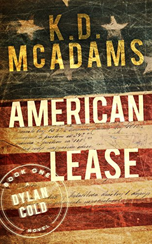 American Lease (A Dylan Cold Novel Book 1) by [McAdams, K. D.]