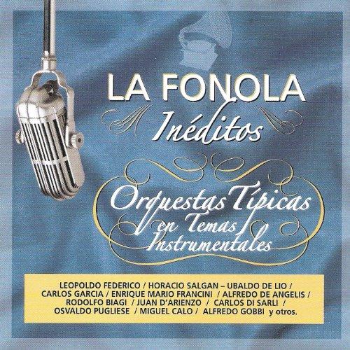 ... La Fonola Inéditos / Orquestas.