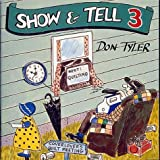 Show and Tell 3, Don Tyler, 1889324124