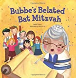 Bubbe's Belated Bat Mitzvah, Isabel Pinson, 1467719501