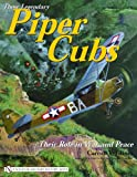 Those Legendary Piper Cubs, Carroll V. Glines, 0764321595