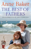 The Best of Fathers: A moving saga of survival, love and belonging