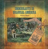 Immigrants in Colonial America, Tracee Sioux, 0823989496