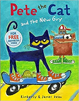 89dd226b8768c Pete the Cat and the New Guy: James Dean, Kimberly Dean: 9780062275608:  Amazon.com: Books