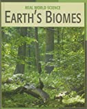 img - for Earth's Biomes (Real World Science) book / textbook / text book