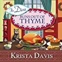 The Diva Runs Out of Thyme: A Domestic Diva Mystery, Book 1 Audiobook by Krista Davis Narrated by Hillary Huber