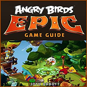 Angry Birds Epic Game Guide Audiobook