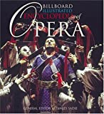 Billboard Illustrated Encyclopedia of Opera, Stanley Sadie, 0823077217
