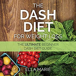 Dash Diet for Weight Loss Audiobook