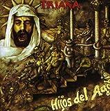 Hijos Del Agobio by Triana (2007-08-02)