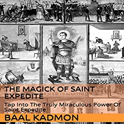 The Magick of Saint Expedite