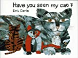 Have You Seen My Cat?, Eric Carle, 0887080545