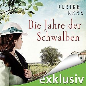 Die Jahre der Schwalben (Die Ostpreußen-Saga 2) Hörbuch von Ulrike Renk Gesprochen von: Yara Blümel