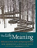 The Life of Meaning: Reflections on Faith, Doubt, and Repairing the World, , 1583228292