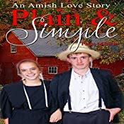Plain & Simple: An Amish Love Story | Paige Millikin