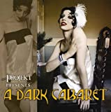 A Dark Cabaret