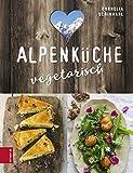 Alpenküche vegetarisch (German Edition)