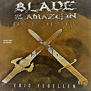 Blade of the Amazon Audiobook