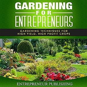 Gardening For Entrepreneurs Audiobook