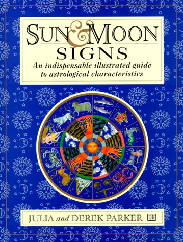 Sun and Moon Signs: An Illustrated Guide to Astrological - Moon Signs Signs Sun