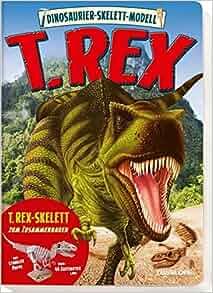 Dinosaurier-Skelett-Modell. T.Rex: 9783788638788: Amazon.com: Books