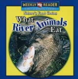 What River Animals Eat, Joanne Mattern, 0836868811