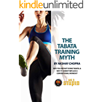 The Tabata Training Myth: Why you are not doing Tabata & Why it cannot replace a Conventional Workout (WE R STUPID Book 48) (English Edition)
