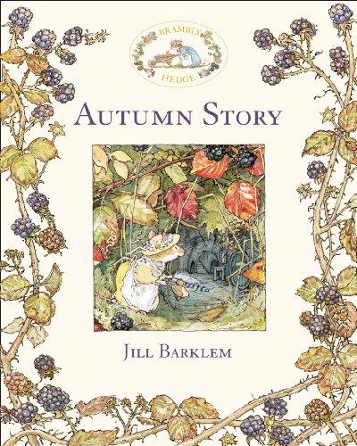 Brambley Hedge - Autumn Story (Brambly Hedge)