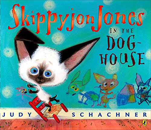 - Skippyjon Jones in the Doghouse
