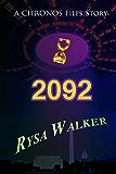 2092: A CHRONOS Files Story (The CHRONOS Files)