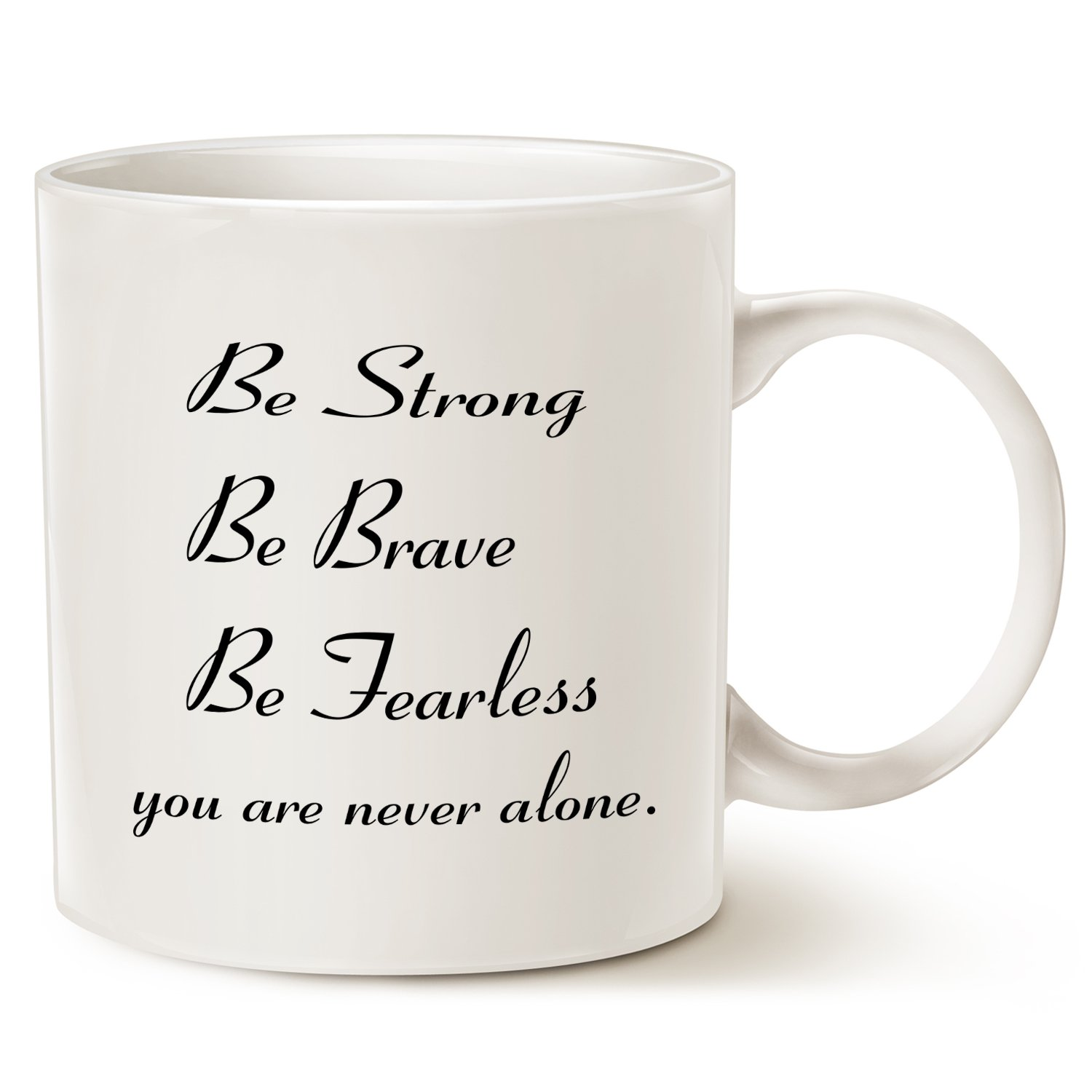 09ce7982a6b Mothers Day and Fathers Day Gifts Inspirational Quote Coffee Mug - Be Strong