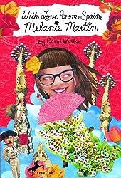 With Love from Spain, Melanie Martin (Melanie Martin Novels)