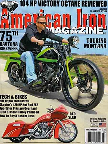 Iron Magazine - American iron Magazine (Issue 337 - 75th Daytona Bike Week)
