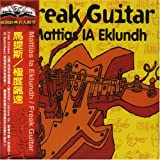 Freak Guitar by Mattias Ia Eklundh