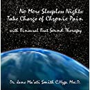 No More Sleepless Nights: Take Charge of Chronic Pain with Binaural Beat Sound Therapy
