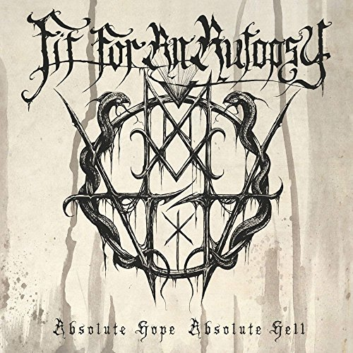 Fit For An Autopsy-Absolute Hope Absolute Hell-2015-KzT Download