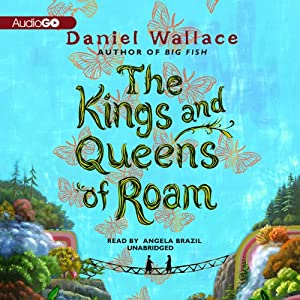 The Kings and Queens of Roam Audiobook