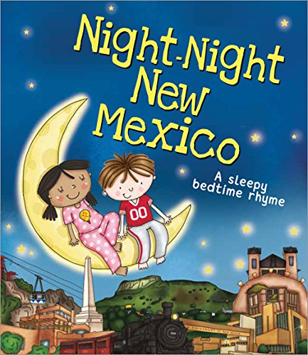 Night-Night New Mexico (A Sleepy Bedtime Rhyme) PDF