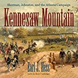 Front cover for the book Kennesaw Mountain: Sherman, Johnston, and the Atlanta Campaign by Earl J. Hess