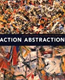 img - for Action/Abstraction: Pollock, de Kooning, and American Art, 1940-1976 book / textbook / text book