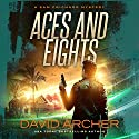 Aces and Eights: A Sam Prichard Mystery, Book 12 Audiobook by David Archer Narrated by Mikael Naramore