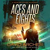 Aces and Eights: A Sam Prichard Mystery, Book 12 | David Archer