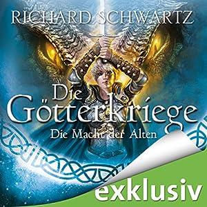 Die Macht der Alten (Die Götterkriege 5) Audiobook