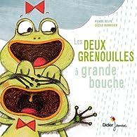 Les deux grenouilles à grande bouche par Pierre Delye