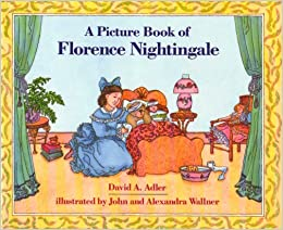 A Picture Book of Florence Nightingale (Picture Book Biographies)