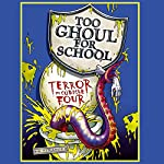 Too Ghoul For School: Terror in Cubicle Four | B. Strange