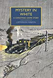 Book Cover for Mystery in White: A British Library Crime Classic (British Library Crime Classics Book 1)