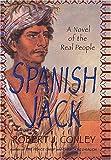 Spanish Jack, Robert J. Conley, 0312262310